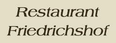 Restaurant Friedrichshof